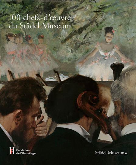 100 chefs-d'oeuvre du Städel Museum.