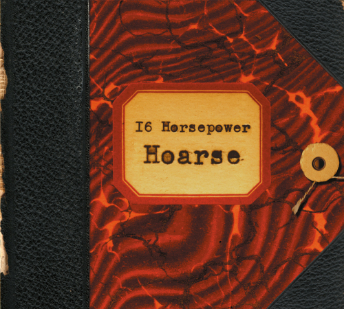 16 Horsepower. Hoarse: Live (Remastered). CD.