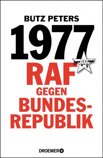 1977. RAF gegen Bundesrepublik.