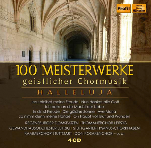 100 Meisterwerke der geistlichen Chormusik. 4 CDs