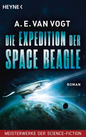 A.E. Vogt. Die Expedition der Space Beagle. Roman.