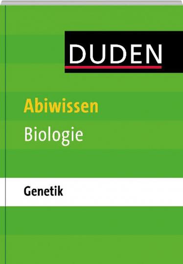 Abiwissen Biologie: Genetik