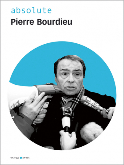 absolute Pierre Bourdieu.