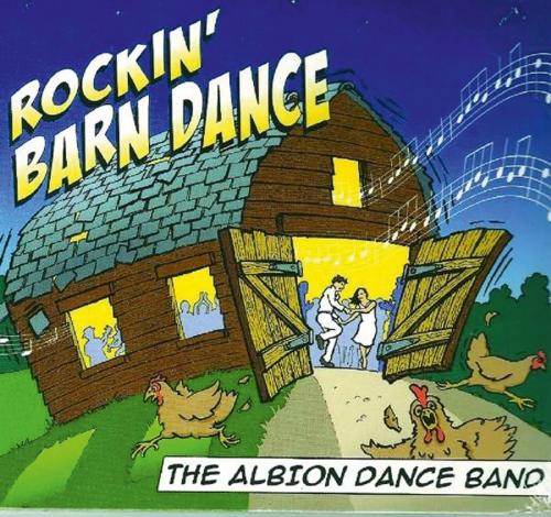 Albion Dance Band. Rockin« Barn Dance. CD.