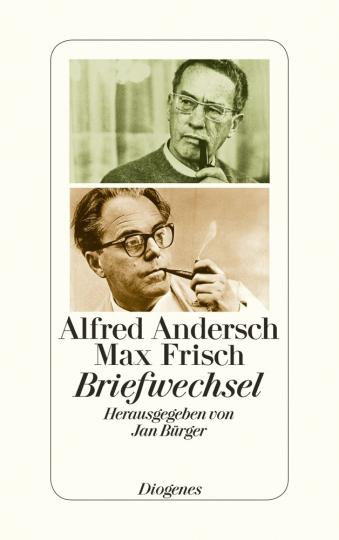 Alfred Andersch & Max Frisch. Briefwechsel.
