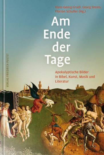 Am Ende der Tage. Apokalyptische Bilder in Bibel, Kunst, Musik und Literatur.