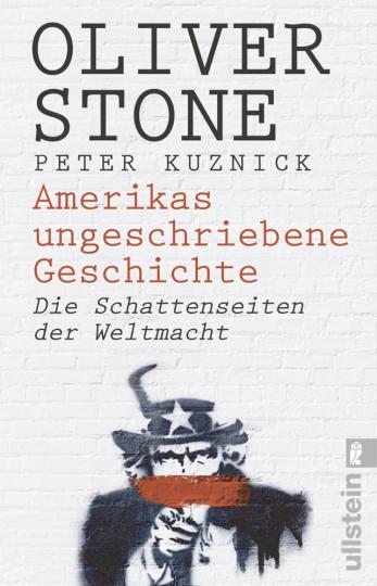 Amerikas ungeschriebene Geschichte. Die Schattenseiten der Weltmacht