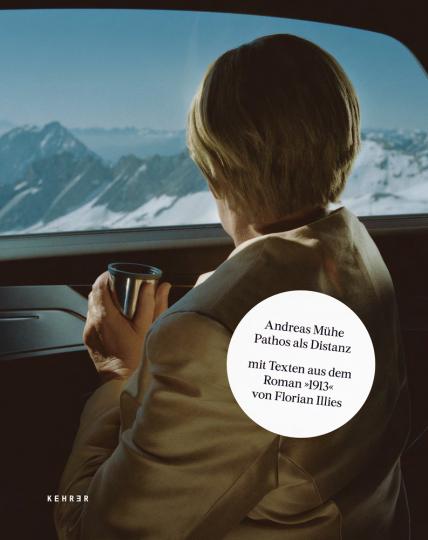 Andreas Mühe. Pathos als Distanz.