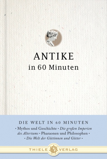 Antike in 60 Minuten.
