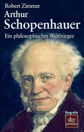 Arthur Schopenhauer - Ein philosophischer Weltbürger