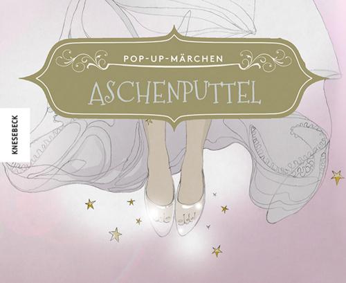 Aschenputtel. Pop-up-Märchen.