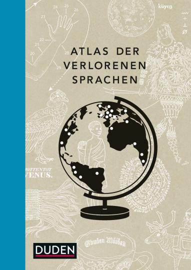 Atlas der verlorenen Sprachen.