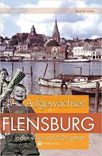 Aufgewachsen in Flensburg in den 40er und 50er Jahren.