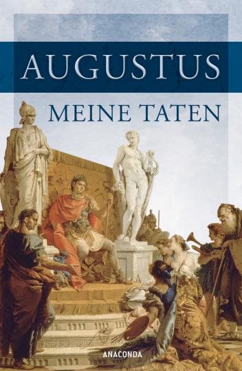 Augustus. Meine Taten.