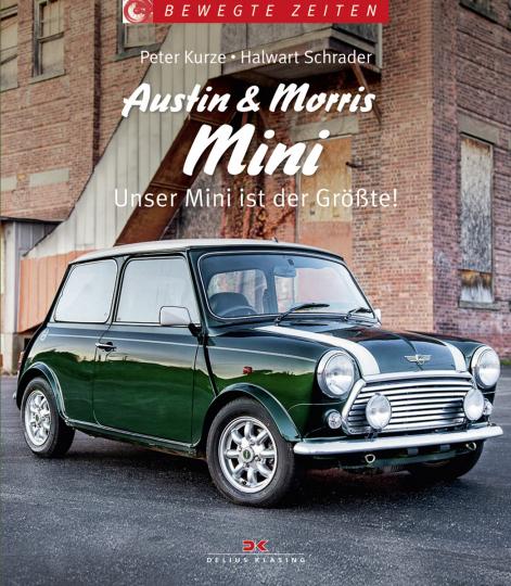 Austin und Morris Mini. Unser Mini ist der Größte!