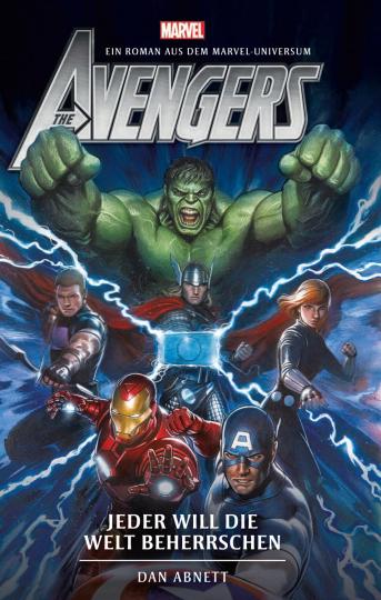 Avengers. Jeder will die Welt beherrschen. Roman.