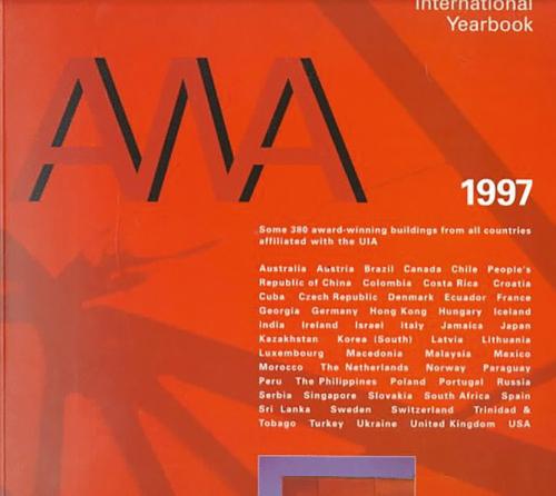 Award Winning Architecture. International Yearbook 1997.