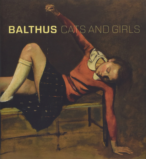 Balthus. Cats and Girls.