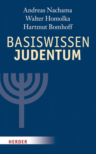 Basiswissen Judentum - Mit einem Vorwort von Rabbiner Henry Brandt