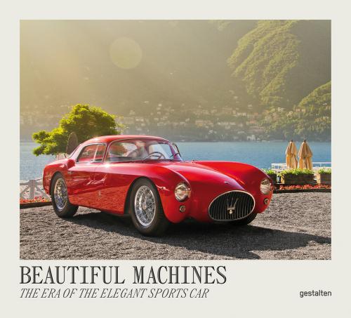 Beautiful Machines. Die Ära des eleganten Sportwagens.