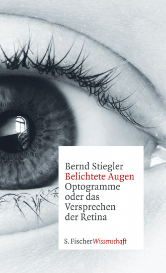Belichtete Augen - Optogramme oder das Versprechen der Retina