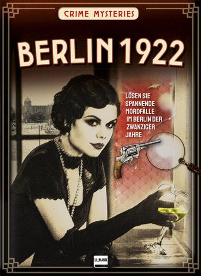 Berlin 1922. Crime Mysteries. Lösen Sie spannende Mordfälle im Berlin der zwanziger Jahre.