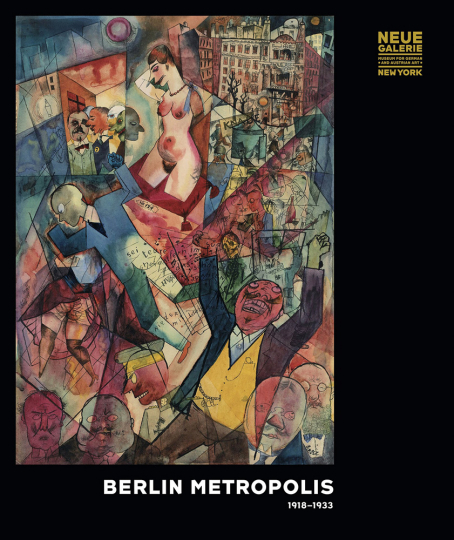 Berlin Metropolis. 1918-1933.