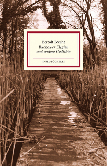 Bertolt Brecht. Buckower Elegien und andere Gedichte.