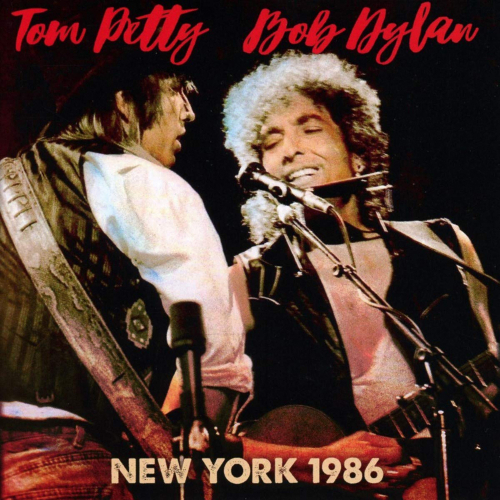 Bob Dylan & Tom Petty. New York 1986. 2 CDs.