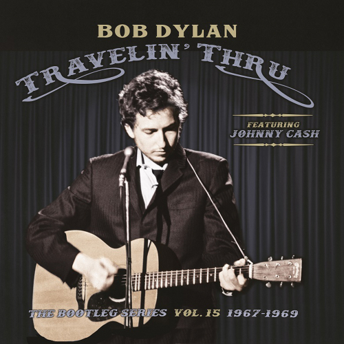 Bob Dylan. Travelin' Thru, 1967 - 1969: The Bootleg Series Vol. 15. 3 LPs.