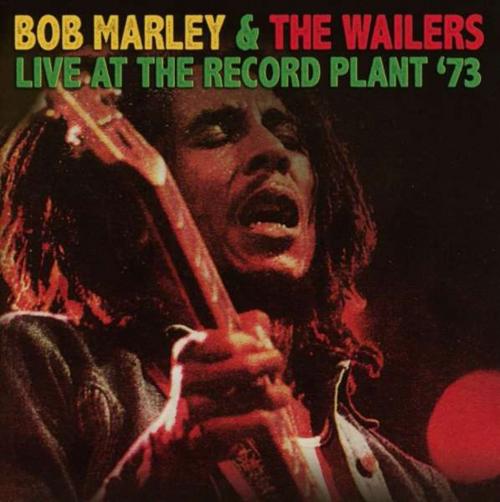 Bob Marley. Live At The Record Plant '73. CD.
