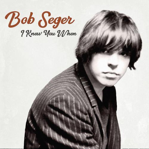 Bob Seger. I Knew You When. Deluxe-Edition. Vinyl LP.