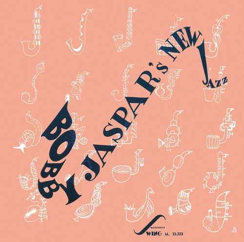 Bobby Jaspar. Bobby Jaspar's New Jazz. CD.