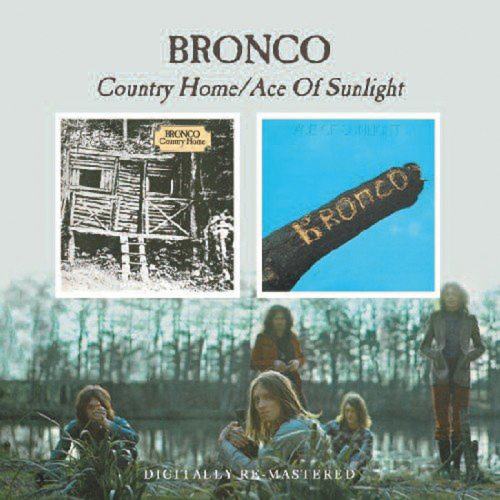 Bronco. Country Home / Ace Of Sunlight. CD.