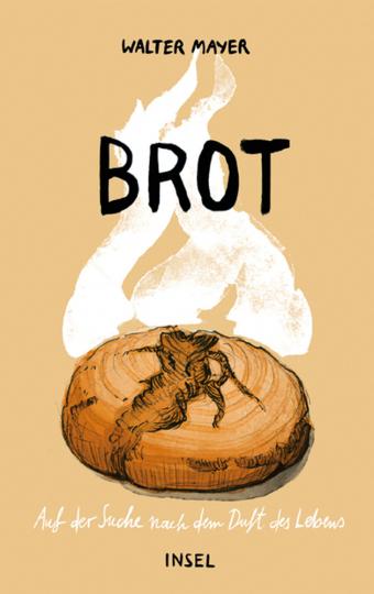 Brot. Auf der Suche nach dem Duft des Lebens.