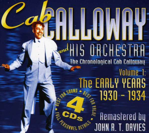 Cab Calloway. Early Years 1930-1934. 4 CDs.