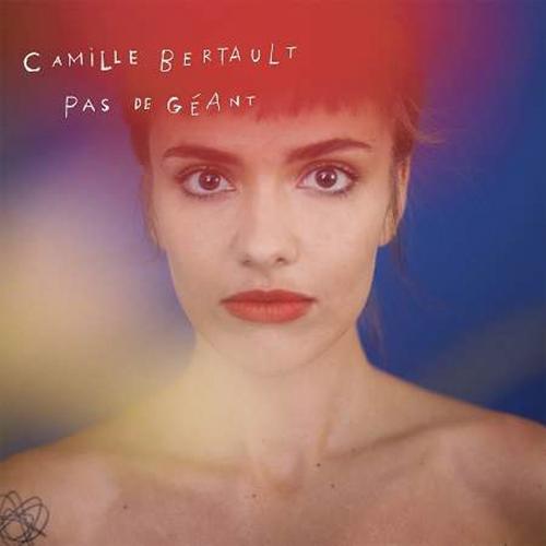 Camille Bertault. Pas de geant. CD.