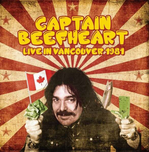 Captain Beefheart. Live In Vancouver 1981. CD.