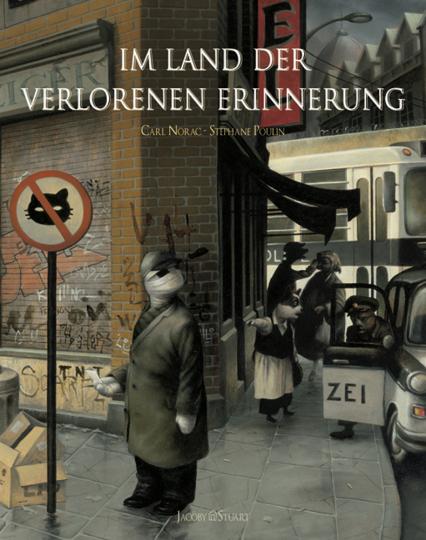 Carl Norac. Im Land der verlorenen Erinnerung. Graphic Novel.