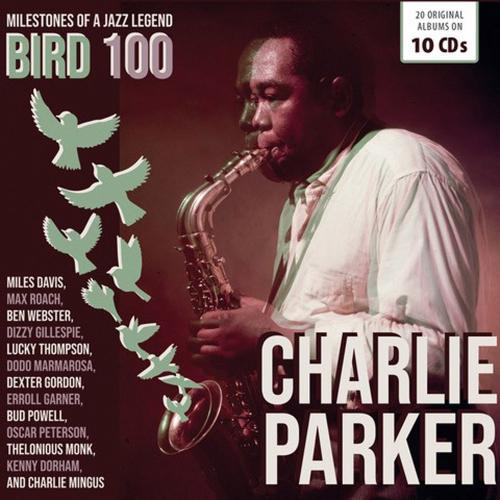 Charlie Parker. Bird 100. 100th Anniversary. 10 CDs.