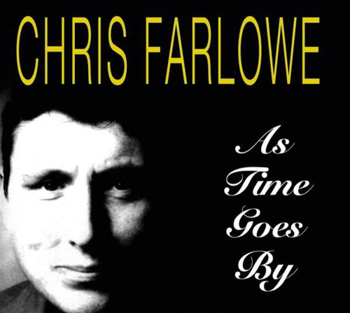 Chris Farlowe. As Time Goes By. CD.