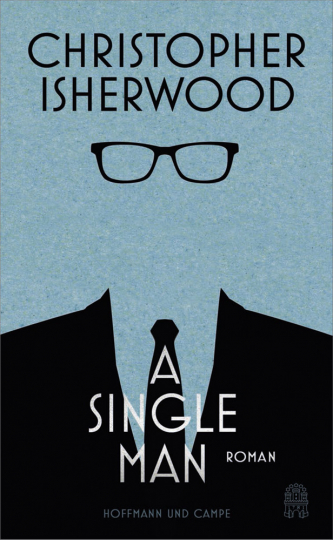 Christopher Isherwood. A Single Man.