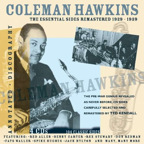 Coleman Hawkins. The Essential Sides. 4 CDs.