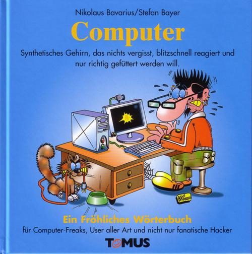 Computer - Ein fröhliches Wörterbuch
