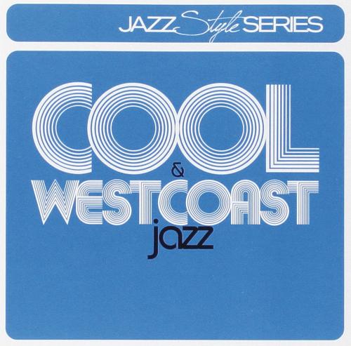 Cool Jazz & Westcoast Jazz. 2 CDs.