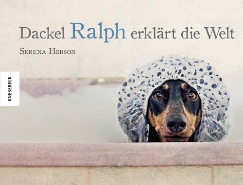 Dackel Ralph erklärt die Welt.