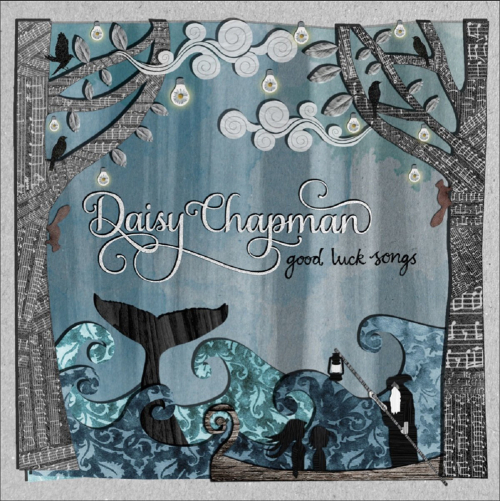 Daisy Chapman. Good Luck Songs. CD.