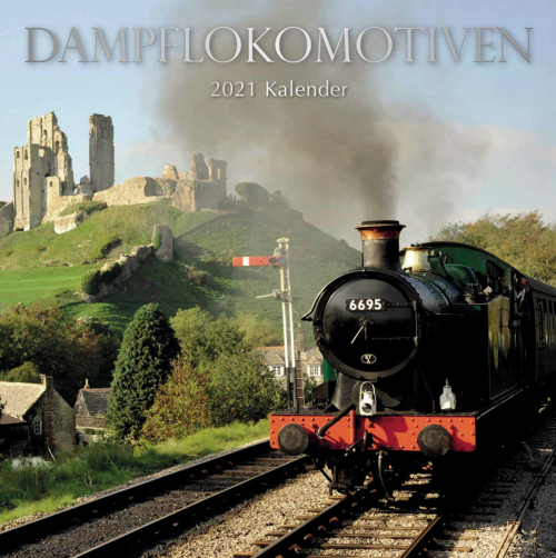 Dampflokomotiven. Wandkalender 2021.