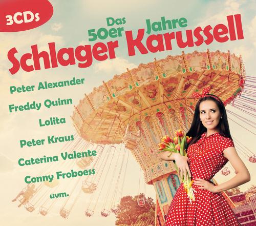 Das 50er Jahre Schlager Karussell 3 CDs