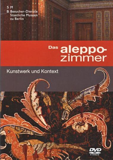 Das Aleppozimmer - Kunstwerk und Kontext. DVD.